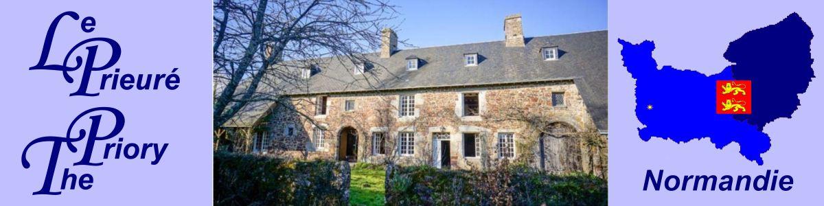 The Priory / Le Prieuré, Normandie